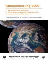 Klimaänderung 2007: Zusammenfassungen für politische ... - BMU