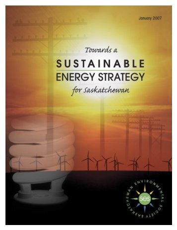 Towards a Sustainable Energy Strategy for Saskatchewan