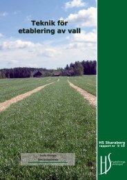 Teknik för etablering av vall - Hushållningssällskapet Skaraborg