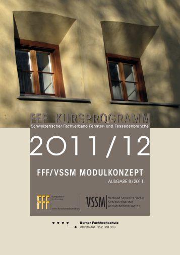 FFF/VSSM Modulkonzept Ausgabe 8/2011 - Schweizerischer ...
