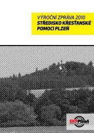 Výroční zpráVa 2010 STŘEDISKO KŘESŤANSKÉ POMOCI PlzEň