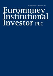 Annual Report & Accounts 2011 - Euromoney Institutional Investor ...