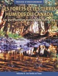 Les forêts et les terres humides du Canada - Canadian Forestry ...