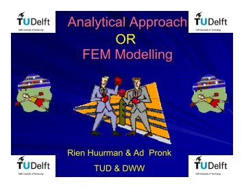 Analytical Approach FEM Modelling OR