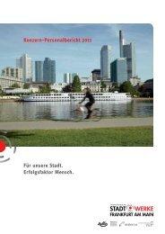 Konzern-Personalbericht 2011 - Stadtwerke Frankfurt am Main