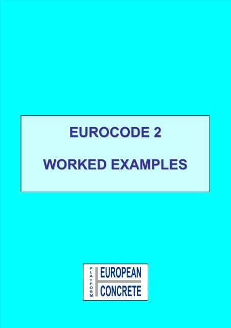 EUROCODE 2 WORKED EXAMPLES