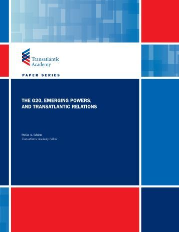 THE G20, EMERGING POWERS, AND TRANSATLANTIC RELATIONS