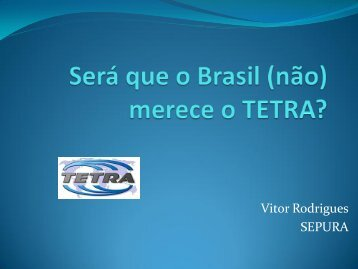 Vitor Rodrigues SEPURA - tetra