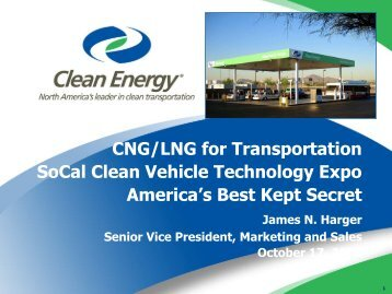 CNG/LNG for Transportation SoCal Clean Vehicle Technology Expo ...