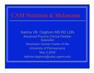CAM Nutrition & Melanoma - Abramson Cancer Center