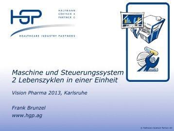 Maschine und Steuerungssystem 2 Lebenszyklen in einer ... - HGP AG
