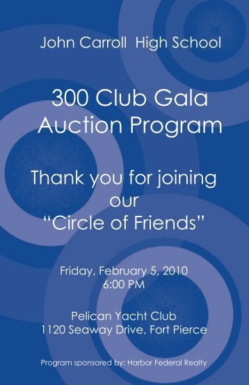 300 Club Gala Auction Program - John Carroll Catholic High School