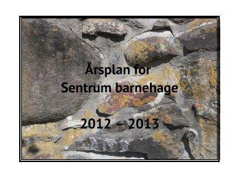 Årsplan for Sentrum barnehage 2012 – 2013 - Kongsvinger Kommune