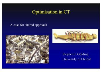 Optimisation in CT - CT users group
