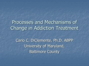 Processes and Mechanisms of Change in Addiction ... - CASAT