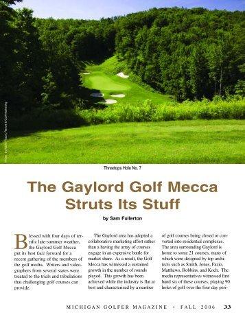 The Gaylord Golf Mecca Struts Its Stuff - Michigan Golfer ON-LINE