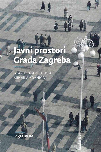 Javni prostori Grada Zagreba, brošura - Zagreb.hr