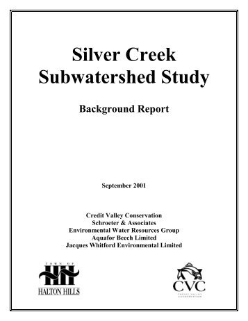 Silver Creek – Background Report - Credit Valley Conservation