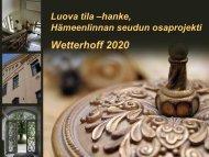 Hillevi Kaarlenkaski: Wetterhoff-kortteli vuonna 2020