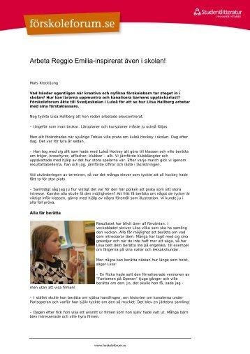 Arbeta Reggio Emilia-inspirerat även i skolan! - FörskoleForum