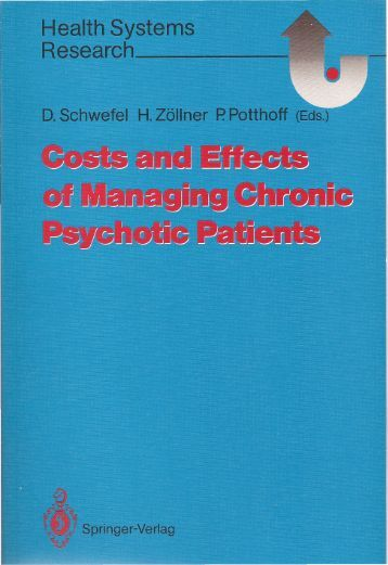 Costs and Effects of Managing Chronic Psychotic ... - Detlef Schwefel
