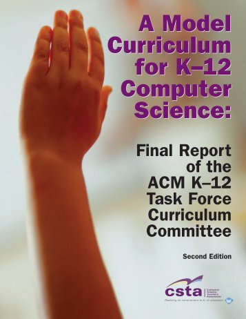 ACM's Model Curriculum for K-12 Computer Science - CSTA