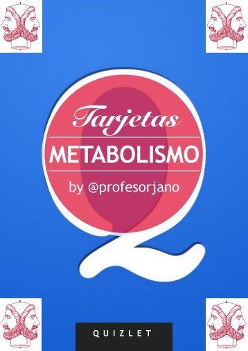 Tarjetas DE ESTUDIO METABOLISMO