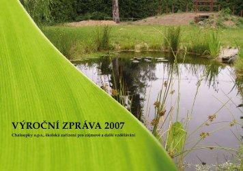Výroční zpráVa 2007 - Chaloupky
