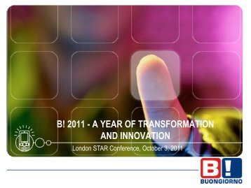 B! 2011 - A YEAR OF TRANSFORMATION AND INNOVATION
