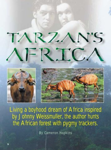 Living a boyhood dream of Africa inspired by ... - Mayoldiri Safaris