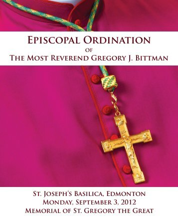 Episcopal Ordination Episcopal Ordination - The Catholic ...