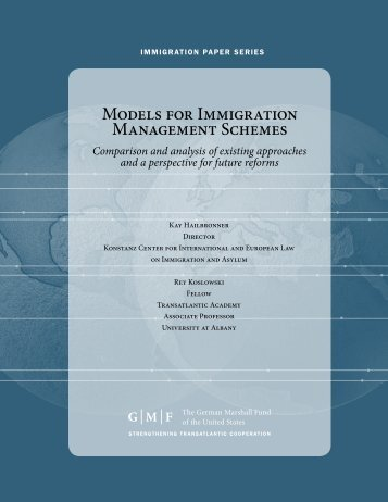 Models for Immigration Management Schemes - Transatlantic ...