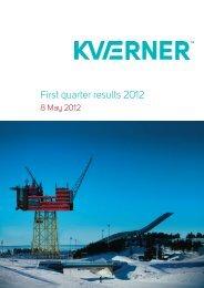 1st quarterly results 2012 report - Kvaerner