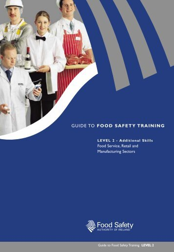 GUIDE TO FOOD SAFETY TRAINING - Level 2 - ESAC