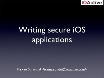 Writing secure iOS applications - Reverse Engineering Mac OS X