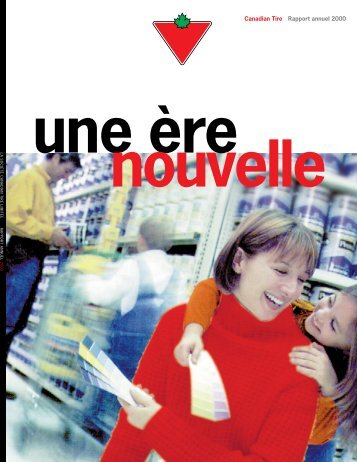 2000 Rapport Annuel [PDF] - Canadian Tire Corporation