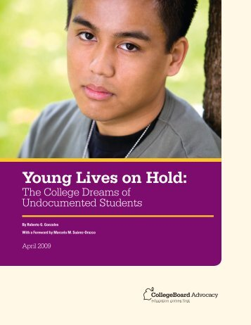 Young Lives on Hold: - College Board