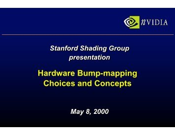 Hardware Bump-mapping Choices and Concepts - NVIDIA ...