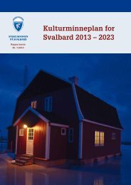 Kulturminneplan for Svalbard 2013 – 2023 - Sysselmannen