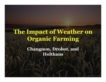 The Impact of Weather on Organic Farming