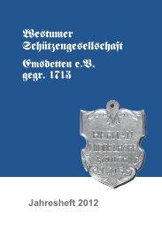 Jahresheft 2012 - Westumer Schützengesellschaft