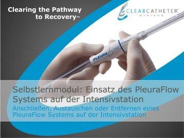 Selbstlernmodul: Einsatz des PleuraFlow Systems auf der ...