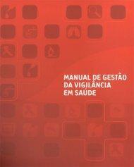 Manual de Gestão da Vigilância em Saúde - Ministério da Saúde