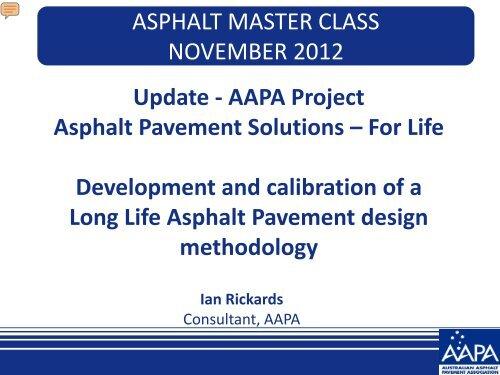 ASPHALT MASTER CLASS NOVEMBER 2012 Update ... - Aapaq.org