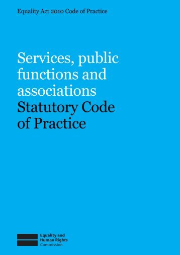 Services, public functions and associations Statutory Code of Practice