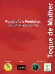 Fotografia e Feminino, um olhar sobre nós Fotografia e Feminino ...
