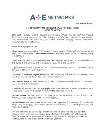 A+E NETWORKS™ INKS WORLDWIDE SALES FOR 1500+ ... - A&E