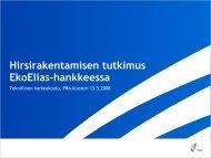 Hirsirakentamisen tutkimus Eko Elias hankkeessa - TTS