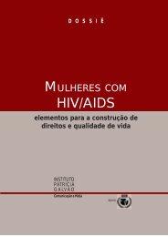 Dossiê Mulheres com HIV/AIDS - GIV - Grupo de Incentivo à Vida