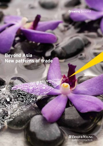 Beyond Asia New patterns of trade - Ernst & Young